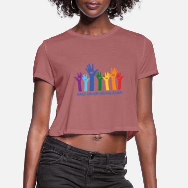 Anti Anti Racism World Peace - Women's Cropped T-Shirt