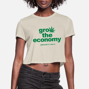 Economy grow the economy - Women's Cropped T-Shirt