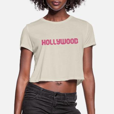 Hollywood Hollywood - Women's Cropped T-Shirt