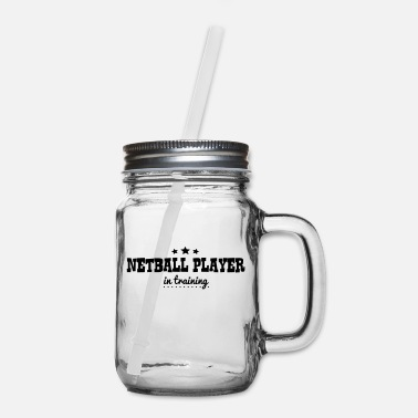 Player netball player in training - Mason Jar