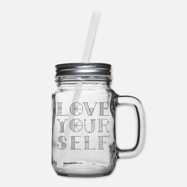 Love Yourself - Mason Jar