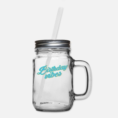 Bursdag Happy Birthday Vibes - Mason Jar