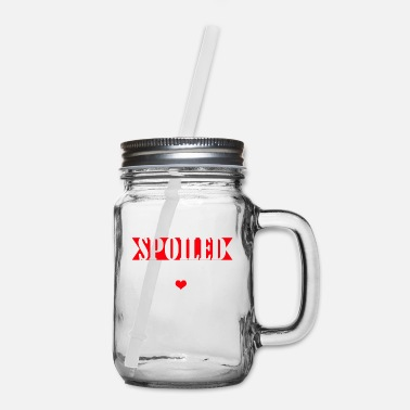 Funny Family Im Not Spoiled My Uncle Just Loves Me - Mason Jar