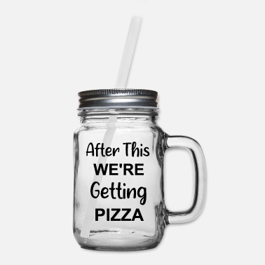 Cartoon Film after this we're getting pizza - Mason Jar