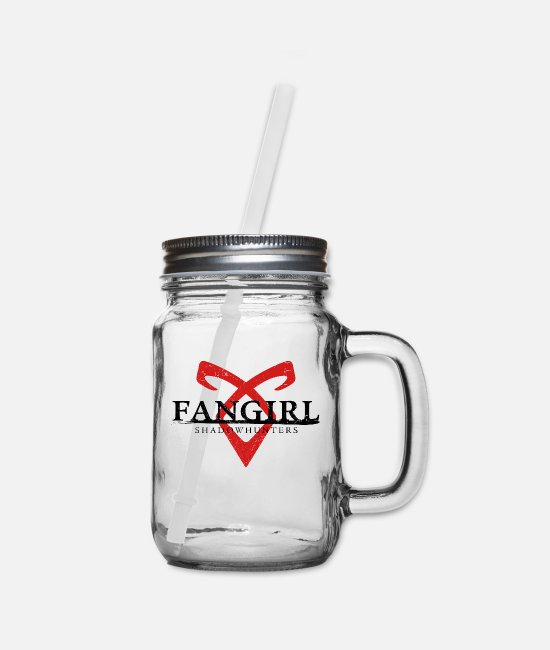 TV Mugs & Cups - Shadowhunters - Fangirl - Mason Jar clear