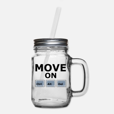Move MOVE ON - Mason Jar