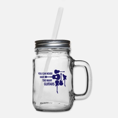Electric You can never have too many guitars rock gift - Mason Jar