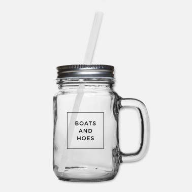 Boats and Hoes - Mason Jar