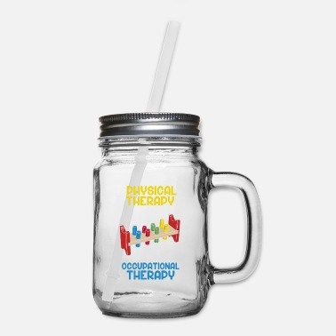 Physical Occupational Therapy Assistant - Therapy Humor - Mason Jar