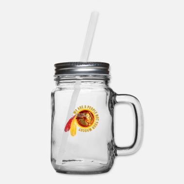 Mascot NOT YOUR MASCOT - Mason Jar