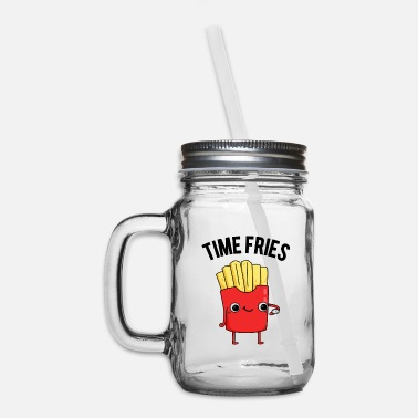 Humour Time Fries Cute French Fries Pun - Mason Jar