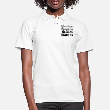 Humor I'd Rather Be Driving My Tractor - Women's Pique Polo Shirt