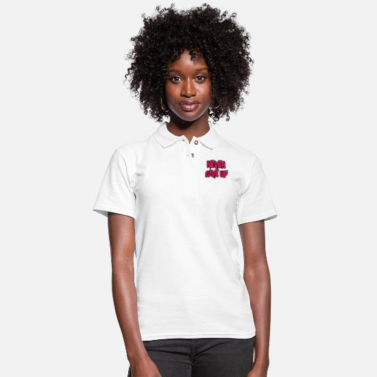 Typography Polo Shirts - Never give up - Women's Pique Polo Shirt white