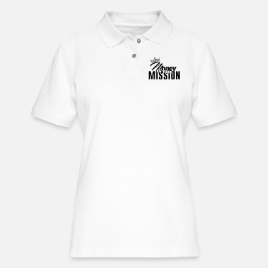 money is the mission - Women's Pique Polo Shirt