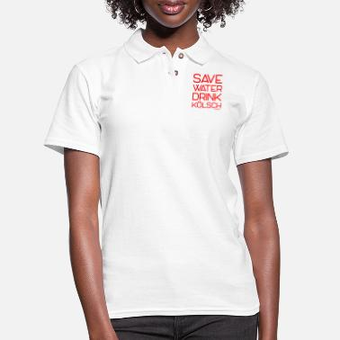 Kölsch Save Water Drink Kölsch, Francisco Evans ™ - Women's Pique Polo Shirt