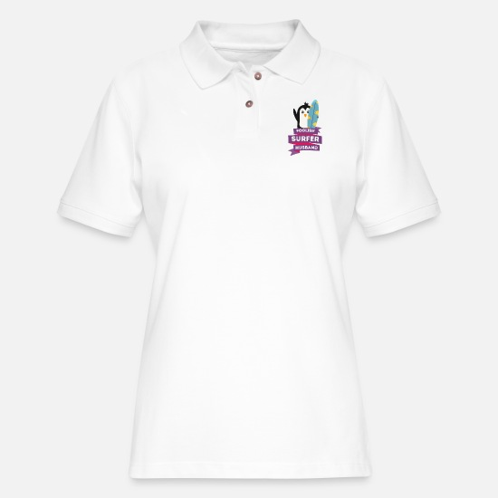 Skies Polo Shirts - foolish surfer husband - Women's Pique Polo Shirt white