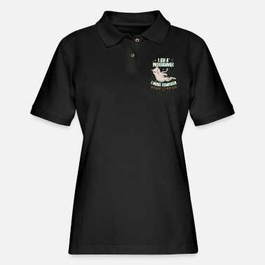 Computer I Am A Programmer Coder Developer Computer Gift - Women's Pique Polo Shirt