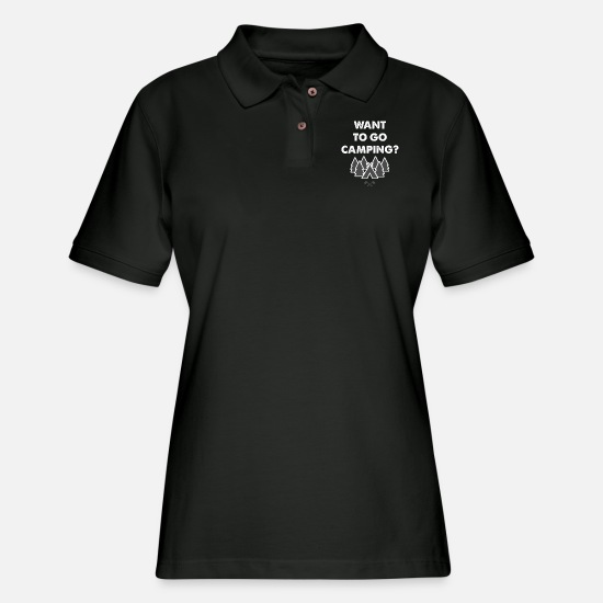 Adventure Polo Shirts - Want to Go Camping Adventure Nature Great Outdoors - Women's Pique Polo Shirt black