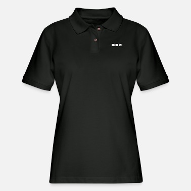 Right Right On - Women's Pique Polo Shirt