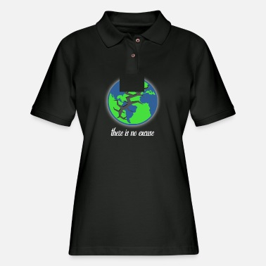 Demo There is no excuse - Destroying our planet problem - Women's Pique Polo Shirt