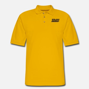 Rowdy rowdy - Men's Pique Polo Shirt