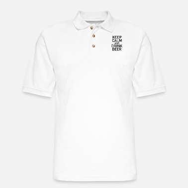 Keep Keep Calm And Drink Beer, Drink Beer - Men's Pique Polo Shirt