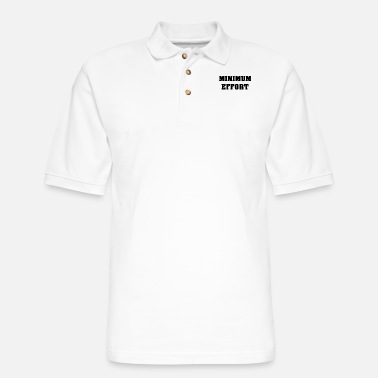 Minimum Minimum Effort - Men's Pique Polo Shirt