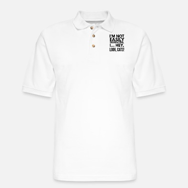 I am not easily distracted I hey look cat daughter - Men's Pique Polo Shirt