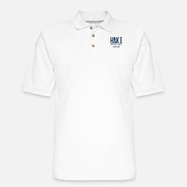 Hiking Hiking Hiking Hiking Hiking - Men's Pique Polo Shirt