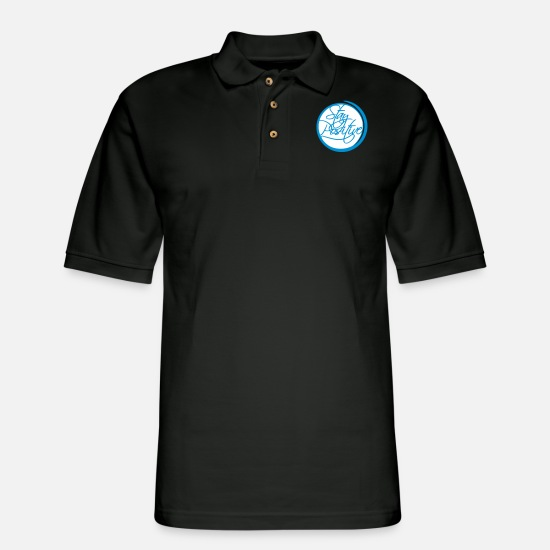 Cool Story Polo Shirts - circle around cool text stay positive stay positiv - Men's Pique Polo Shirt black
