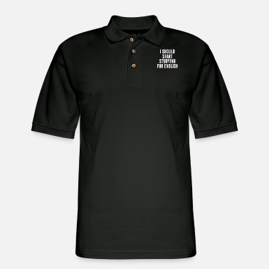 I Should Start Studying for English T Shirt - Men's Pique Polo Shirt