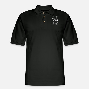 Lab techs - Sweat dries, blood clots, bones heal - Men's Pique Polo Shirt