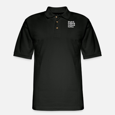Coffee Study Coffee Coffee Coffee - Men's Pique Polo Shirt