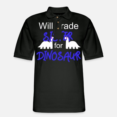 Two Two Dinosaurs - Will Trade Sister For Dinosaur - Men's Pique Polo Shirt