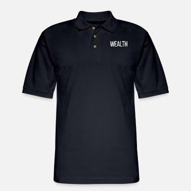 Wealth Wealth only - Men's Pique Polo Shirt