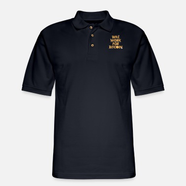 Cash Will Work For Bitcoin Coin Mining Gift - Men's Pique Polo Shirt
