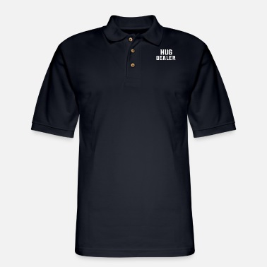 Sarcasm New Typography Hug Dealer - Men's Pique Polo Shirt