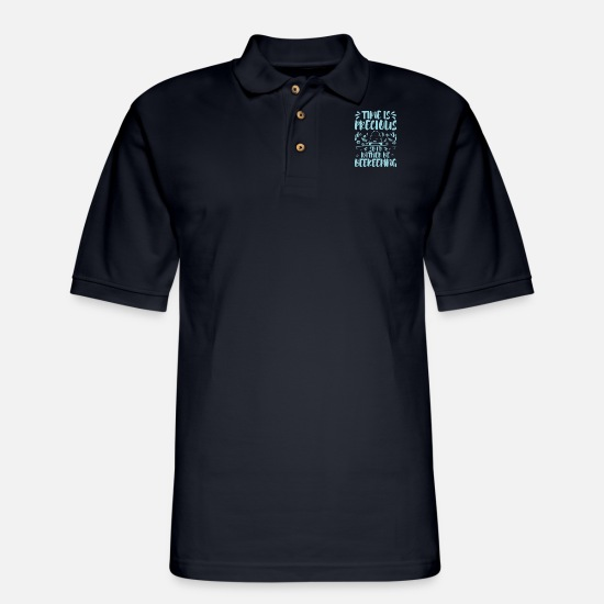 Birthday Polo Shirts - Time Is Precious Beekeeping Beekeeper Love Quotes - Men's Pique Polo Shirt midnight navy