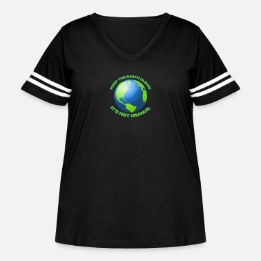 Clean What It Is Keep the earth clean - Women's Curvy Vintage Sport T-Shirt