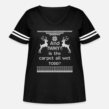 Wet And WHY is the carpet all wet TODD? - Women's Curvy Vintage Sport T-Shirt