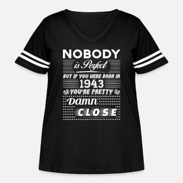 1943 IF YOU WERE BORN IN 1943 - Women's Curvy Vintage Sport T-Shirt