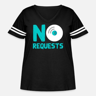 Request No Requests - Women's Curvy Vintage Sport T-Shirt