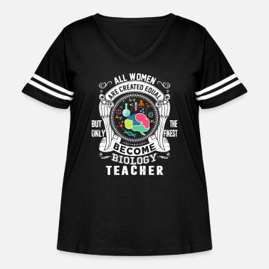 Biology Only The Finest Become Biology Teacher T Shirt - Women's Curvy Vintage Sport T-Shirt