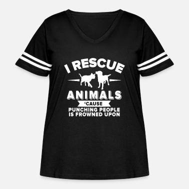 Rescue I rescue animals cause punching people is frowned - Women's Curvy Vintage Sport T-Shirt