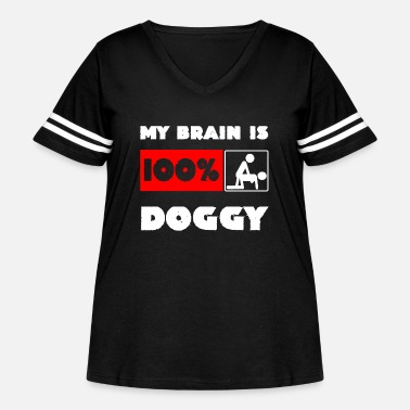 Sex Addict My Brain is 100% Doggy Sexposition Sex Addict Gift - Women's Curvy Vintage Sport T-Shirt