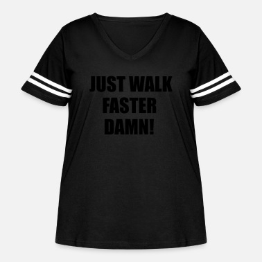 Miscellaneous Just walk fast damn - Women's Curvy Vintage Sport T-Shirt