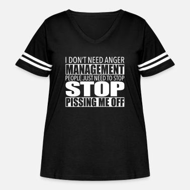 Anger Anger management - Stop pissing me off - Women's Curvy Vintage Sport T-Shirt