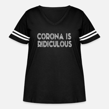 Text Funny Social Distancing - Ridiculous - Women's Curvy Vintage Sport T-Shirt