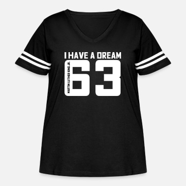 Dream I have a dream - Women's Curvy Vintage Sport T-Shirt