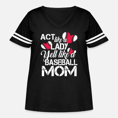 Act act like a lady yell like a baseball mom t-shirts - Women's Curvy Vintage Sport T-Shirt